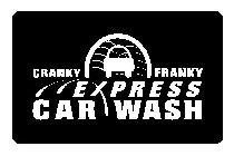 Cranky Franky's Express Car Wash